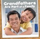 Grandfathers are Part of a Family - Book