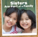 Sisters are Part of a Family - Book