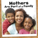 Mothers Are Part of a Family - Book