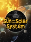 The Sun and Our Solar System - Book