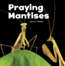 Praying Mantises - Book