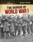 The Horror of World War I - Book