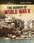 The Horror of World War II - eBook