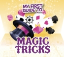 My First Guide to Magic Tricks - Book