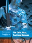 The Celts, Picts, Scoti and Romans - Book