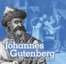 Johannes Gutenberg : Inventor and Craftsman - Book