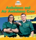 Ambulance and Air Ambulance Crew - Book