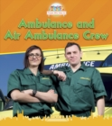 Ambulance and Air Ambulance Crew - eBook