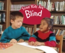 Some Kids Are Blind - Book