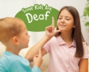 Some Kids Are Deaf - Book