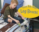 Some Kids Wear Leg Braces - Book