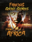 Famous Ghost Stories from Africa - Book