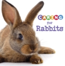Caring for Rabbits - Book