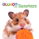 Caring for Hamsters - eBook