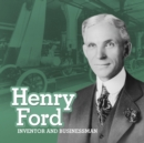 Henry Ford : Inventor and Businessman - Book