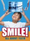 Smile! : All About Teeth - Book