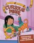 Curious Pearl Tinkers with Simple Machines - Book
