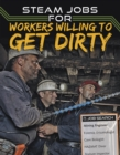 STEAM Jobs for Workers Willing to Get Dirty - Book