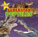 Reptile Superstars - eBook