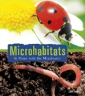 Microhabitats : At Home with the Minibeasts - Book