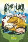 Hans in Luck : A Grimm and Gross Retelling - Book