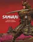 The Samurai : Japan's Noble Servant-Warriors - Book