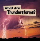 What Are Thunderstorms? - Book