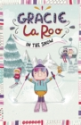 Gracie LaRoo in the Snow - Book