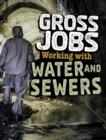 Gross Jobs Working with Water and Sewers - Book