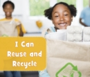 I Can Reuse and Recycle - Book