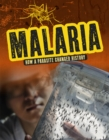 Malaria : How a Parasite Changed History - Book