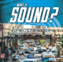 What Is Sound? - Book