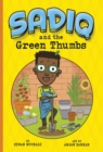 Sadiq and the Green Thumbs - Book