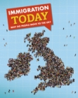 Immigration Today : Why do people move to the UK? - Book