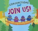 "Conjunctions Say ""Join Us!"" - Book"