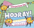 "Interjections Say ""Hooray!"" - Book"