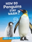 How Do Penguins Stay Warm? - Book