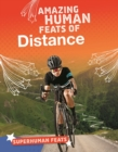 Amazing Human Feats of Distance - Book