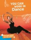 You Can Work in Dance - Book