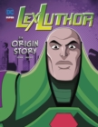 Lex Luthor : An Origin Story - Book