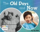 The Old Days and Now - eBook