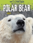 Polar Bear : Killer King of the Arctic - Book