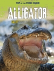 Alligator : Killer King of the Swamp - Book