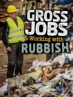 Gross Jobs Working with Rubbish - eBook