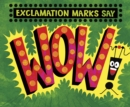 "Exclamation Marks Say ""Wow!"" - eBook"
