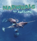 Narwhals Are Awesome - Book