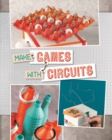 Make Games with Circuits - Book