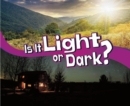 Is It Light or Dark? - Book