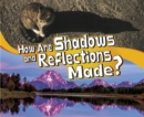 How Are Shadows and Reflections Made? - Book