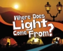 Where Does Light Come From? - Book